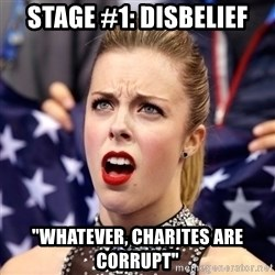 "Ashley Wagner Shocker - Stage #1: Disbelief ""whatever, Charites are Corrupt"""