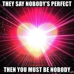 ACOUSTIC VALENTINES II - they say nobody's perfect then you must be nobody