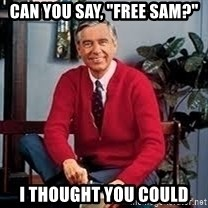 "MR ROGERS HAPPY SWEATER - can you say, ""free sam?"" I thought you could"