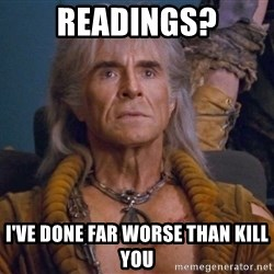 The REAL Khan - Readings? I've done far worse than kill you