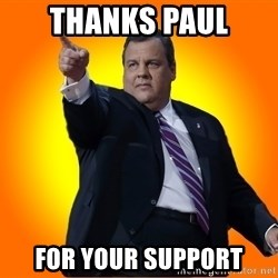 Chris Christie Blame Bouncer - Thanks Paul for YOUR support