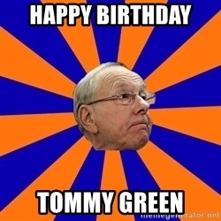 Jim Boeheim - Happy Birthday  Tommy Green
