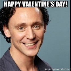 Nice Guy Tom Hiddleston - Happy valentine's day!