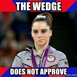 Mckayla Maroney Does Not Approve - the wedge does not approve
