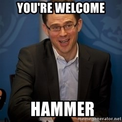 Katainen Perkele - you're welcome  hammer