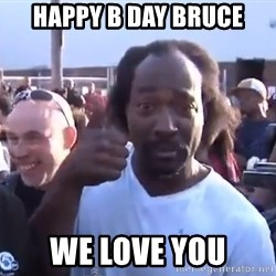 charles ramsey 3 - Happy B Day Bruce We love you