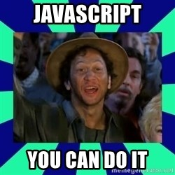 You can do it! - Javascript YOU CAN DO IT