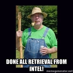 Curious Hillbilly -  done all retrieval from Intel!