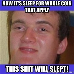 rally drunk guy - Now it's sleep for whole coin that apply this shit will slept!