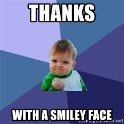 Success Kid - thanks  with a smiley face