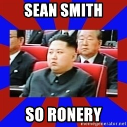 kim jong un - Sean smith so ronery