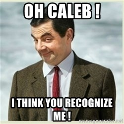Mr. Bean Minerals - Oh Caleb ! I think you recognize me !