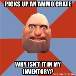 Noob Heavy TF2 - picks up an ammo crate why isn't it in my inventory?