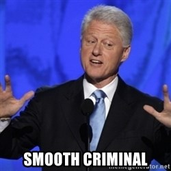 basedclintonflowmaster -  smooth criminal