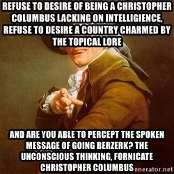 Joseph Ducreux - refuse to desire of being a christopher columbus lacking on intelligience, refuse to desire a country charmed by the topical lore and are you able to percept the spoken message of going berzerk? the unconscious thinking, fornicate christopher columbus