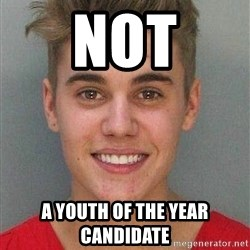 Jail Justin Bieber - not a youth of the year candidate