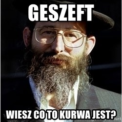 Like-A-Jew - Geszeft Wiesz co to kurwa jest?
