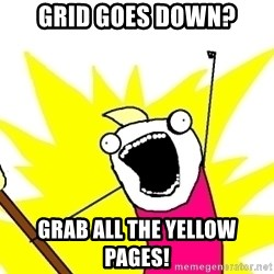 X ALL THE THINGS - Grid goes down? grab all the yellow pages!