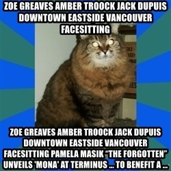 """AMBER DTES VANCOUVER - ZOE GREAVES AMBER TROOCK jack dupuis downtown eastside vancouver facesitting ZOE GREAVES AMBER TROOCK jack dupuis downtown eastside vancouver facesitting Pamela Masik """"The Forgotten"""" Unveils 'Mona' at terminus ... to benefit a ..."""
