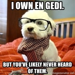 hipster dog - I own En Gedi. But you've likely never heard of them.