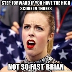Ashley Wagner Shocker - Step forward if you have the high score in threes not so fast, brian