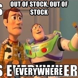 Xx Everywhere - out of stock, out of stock everywhere