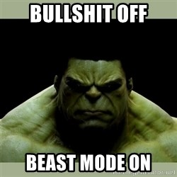 Dr. Hulk - Bullshit off Beast Mode on
