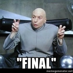 "dr. evil quotation marks -  ""final"""