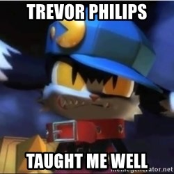 Angry Klonoa - Trevor Philips Taught me well