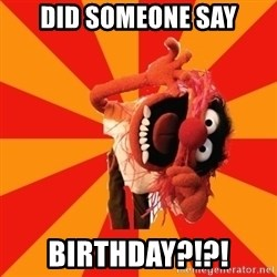 Animal Muppet - Did someone say birthday?!?!