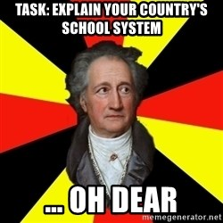 Germany pls - Task: explain your country's school system … oh dear