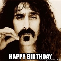 Frank Zappa -  Happy Birthday