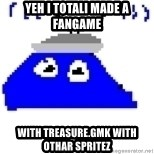 Game Maker Noob - yeh i totali made a fangame with treasure.gmk with othar spritez