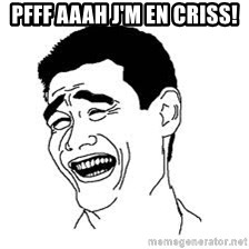 Dumb Bitch Meme - pfff aaah J'm en criss!