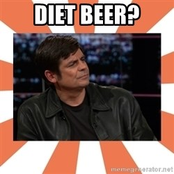 Gillespie Says No - Diet beer?