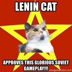 Lenin Cat Red - Lenin Cat Approves this glorious soviet gameplay!!!