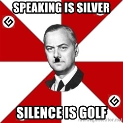 TheGrammarNazi - speaking is silver silence is golf