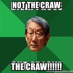 High Expectation Asian Father - Not the craw the craw!!!!!!