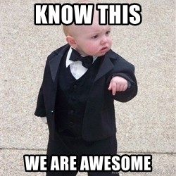 gangster baby - know this we are awesome