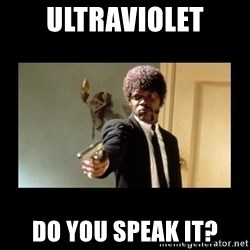 ENGLISH DO YOU SPEAK IT - Ultraviolet Do You Speak it?