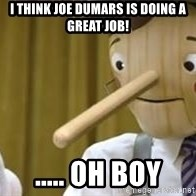 Pinocchio Potential - i think joe dumars is doing a great job! ..... oh boy