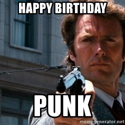 Dirty Harry - Happy Birthday Punk