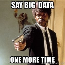 Samuel L Jackson - Say Big  data one more time