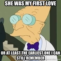 dr farnsworth - she was my first love or at least the earliest one i can still remember