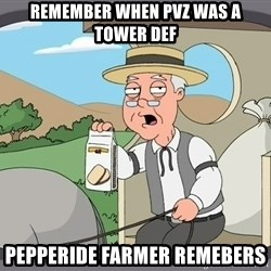 Pepperidge Farm Remembers Meme - REMEMBER WHEN PVZ WAS A TOWER DEF PEPPERIDE FARMER REMEBERS