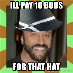RussianFedora - ILL PAY 10 BUDS FOR THAT HAT