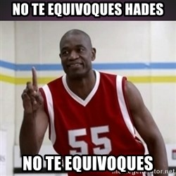 Not in my house Mutombo - no te equivoques hades no te equivoques