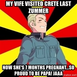 Success Germany - my vife visited crete last zummer now she's 7 months pregnant...so proud to be papa! jaaa