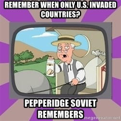 Pepperidge Farm Remembers FG - remember when only u.s. invaded countries? pepperidge soviet remembers