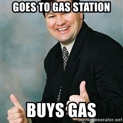 Regular Ronald - goes to gas station buys gas